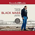 Black Mass: Whitey Bulger, The FBI, and a Devil's Deal | Dick Lehr,Gerard O'Neill