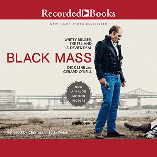 Black Mass: Whitey Bulger, The FBI, and a Devil's Deal cover