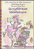 """Afficher """"Une aventure de Mlle Charlotte La mystérieuse bibliothécaire"""""""