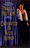 Enchanted by Your Kisses, Pamela Britton, 0061014303