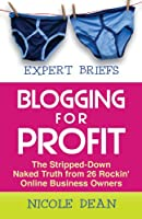 Expert Briefs: Blogging for Profit Front Cover