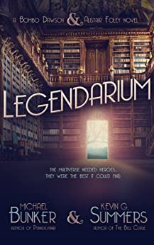 LEGENDARIUM by [Summers, Kevin G., Bunker, Michael]