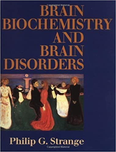 Brain Biochemistry and Brain Disorders by Strange, Philip G. (1993)