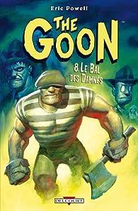The Goon, tome 8 : Le bal des damnés par Eric Powell