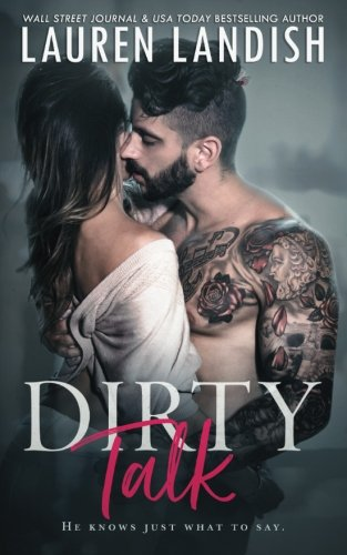 Dirty Talk by CreateSpace Independent Publishing Platform