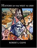 History of the West To 1500, Cleve, Robert, 0757511333