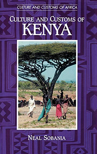 Culture and Customs of Kenya (Cultures and Customs of the World)