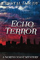 Echo of Terror (North Coast Mysteries) (Volume 6)