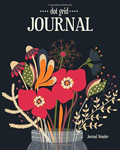Dot Grid Journal: Bullet Grid Journal, Floral, Over 150 Pages, 8