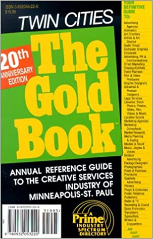 Read online The Gold Book Twin Cities: A Prime Industry Spectrum Directory PDF, azw (Kindle)