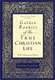 img - for Golden Booklet of the True Christian Life book / textbook / text book