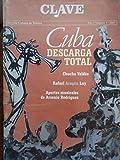 img - for Clave,revista cubana de musica.ano 9,numero 3.del 2007.cuba descarga total.chucho valdes,rafael aragon lay.aportes musicales de arsenio rodriguez. book / textbook / text book