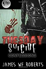 Tuesday Suicide: Confession Paperback