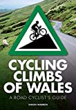 Cycling Climbs of Wales (UK climbing guides)