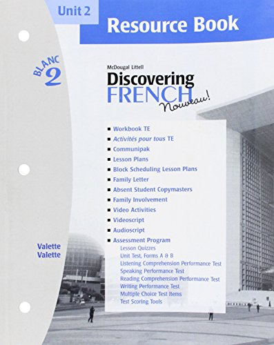 Discovering French Nouveau (Unit 2 Resource Book, Blanc 2)