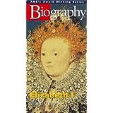 Biography: Elizabeth I - The Virgin Queen