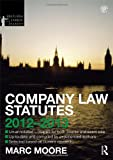 Company Law Statutes 2012-2013, Moore, Marc, 041563380X