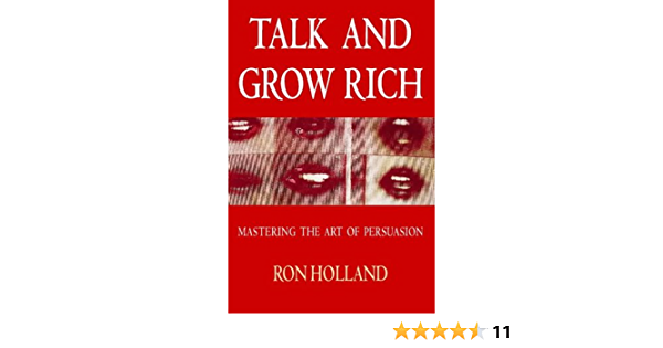 Talk and Grow Rich: How to Create Wealth without Capital ...