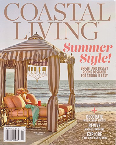 Coastal Living Magazine July/August 2017
