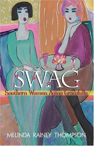 Diamond Swag (Swag: Southern Women Aging Gracefully)