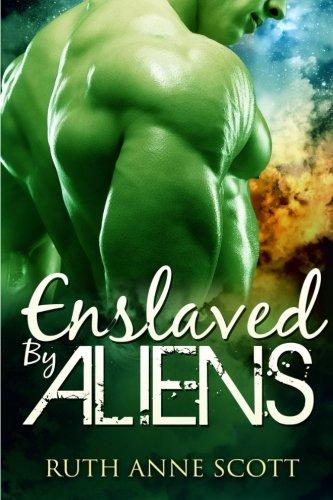 Enslaved by Aliens: A Sci-fi Alien Warrior Invasion Abduction Romance
