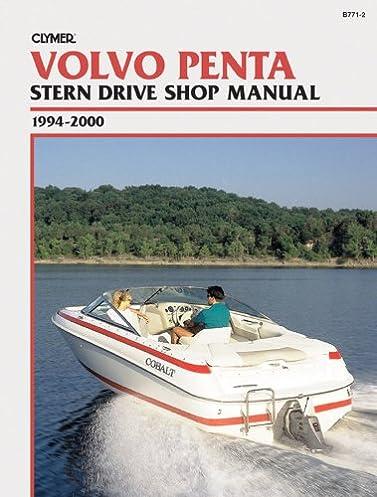 clymer volvo penta stern drive shop manual 1994 2000 clymer rh amazon com volvo penta stern drive manual pdf volvo penta stern drive manual pdf