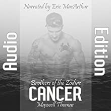 Cancer: Brothers of the Zodiac Audiobook by Maxwell Thomas Narrated by Eric MacArthur