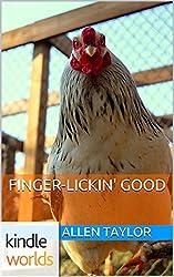 The World of Kurt Vonnegut: Finger-Lickin' Good (Kindle Worlds Short Story)