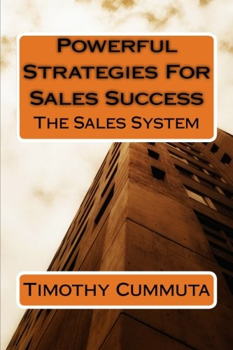 Download Powerful Strategies for Sales Success: The Sales System (Volume 2) pdf