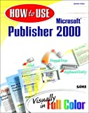 How to Use Microsoft Publisher 2000