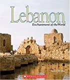 Lebanon (Enchantment of the World. Second Series)