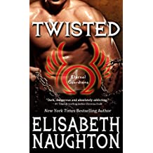 TWISTED (Eternal Guardians Book 7)
