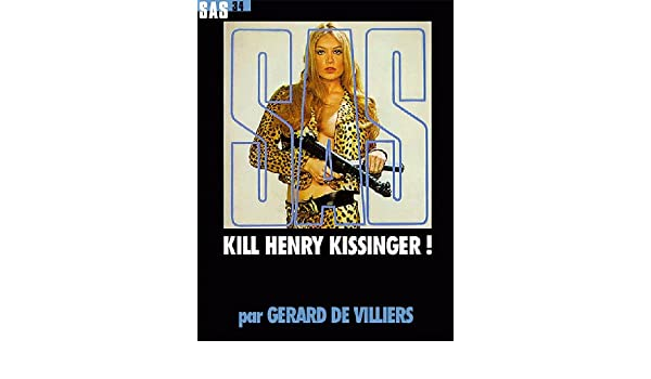 SAS 34 Kill Henry Kissinger (French Edition)