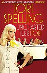 uncharted terriTORI by Tori Spelling (2011-03-22)
