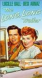 The Long, Long Trailer [VHS]