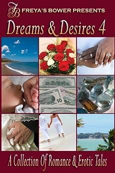 Dreams & Desires: A Collection of Romance and Erotic Tales by [Dae, Natalie, D'Amario, Teresa, Madden, Helen E. H., Jovan, Moriah, Samms, Jaime, Masters, Sarah, Thompson, LaVerne, Brown, Zetta, Brennan, Adrianne]