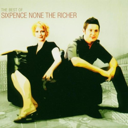 Best of Sixpence None the Richer by SIXPENCE NONE THE RICHER