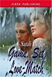 Game, Set, Love-Match, Sarah Dobbs, 1933563168