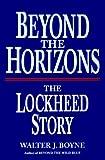 Beyond the Horizons, Walter J. Boyne, 031224438X