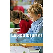 L'Avenir de nos enfants (French Edition)