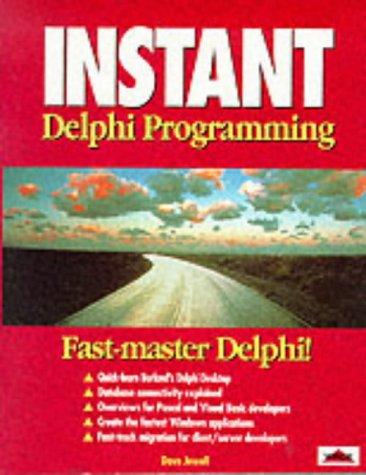 Instant Delphi by Brand: Wrox Press
