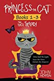 img - for Princess the Cat: The First Trilogy, Books 1-3.: Princess the Cat versus Snarl the Coyote, Princess the Cat Saves the Farm, Princess the Cat Defeats the Emperor. book / textbook / text book
