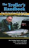 The Trollers Handbook, Ray Rychnovsky, 1571881220