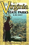 Virginia State Parks, Bill Bailey, 188113914X