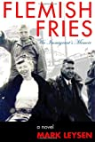 Flemish Fries, Mark Leysen, 1847287131