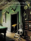 Front cover for the book The Scottish House: Eclectic and Unique Interiors by Ianthe Ruthven