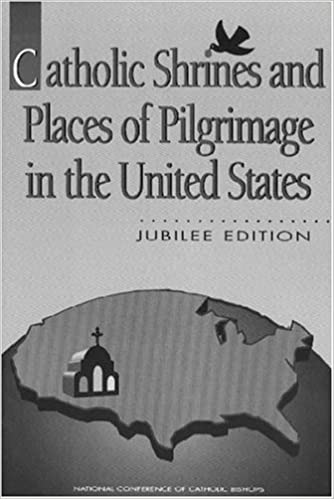 Catholic Shrines and Places of Pilgrimage in the United States