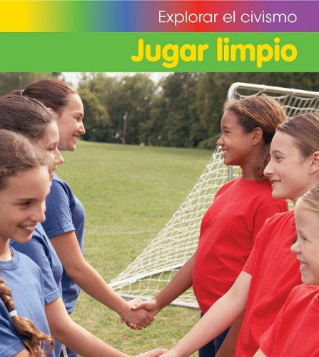 Jugar limpio (Explorar el civismo) (Spanish Edition) pdf epub