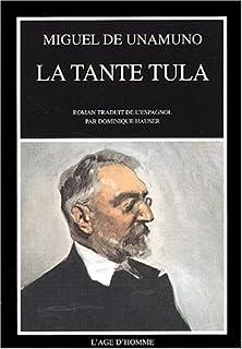La tante Tula : roman, Unamuno, Miguel de