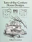 dream home floor plans Turn-of-the-Century House Designs: With Floor Plans, Elevations and Interior Details of 24 Residences (Dover Architecture)